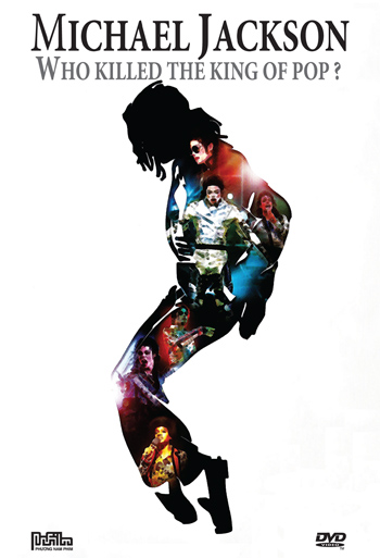 Michael Jackson - Who killed the King of Pop?