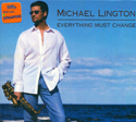 Micheal Lington - Everything must change